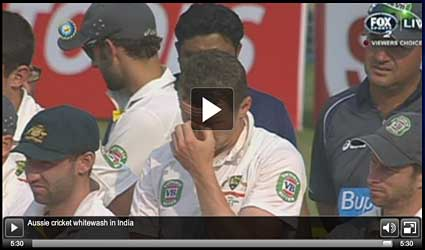see video of Aussie Cricket Whitewash in India